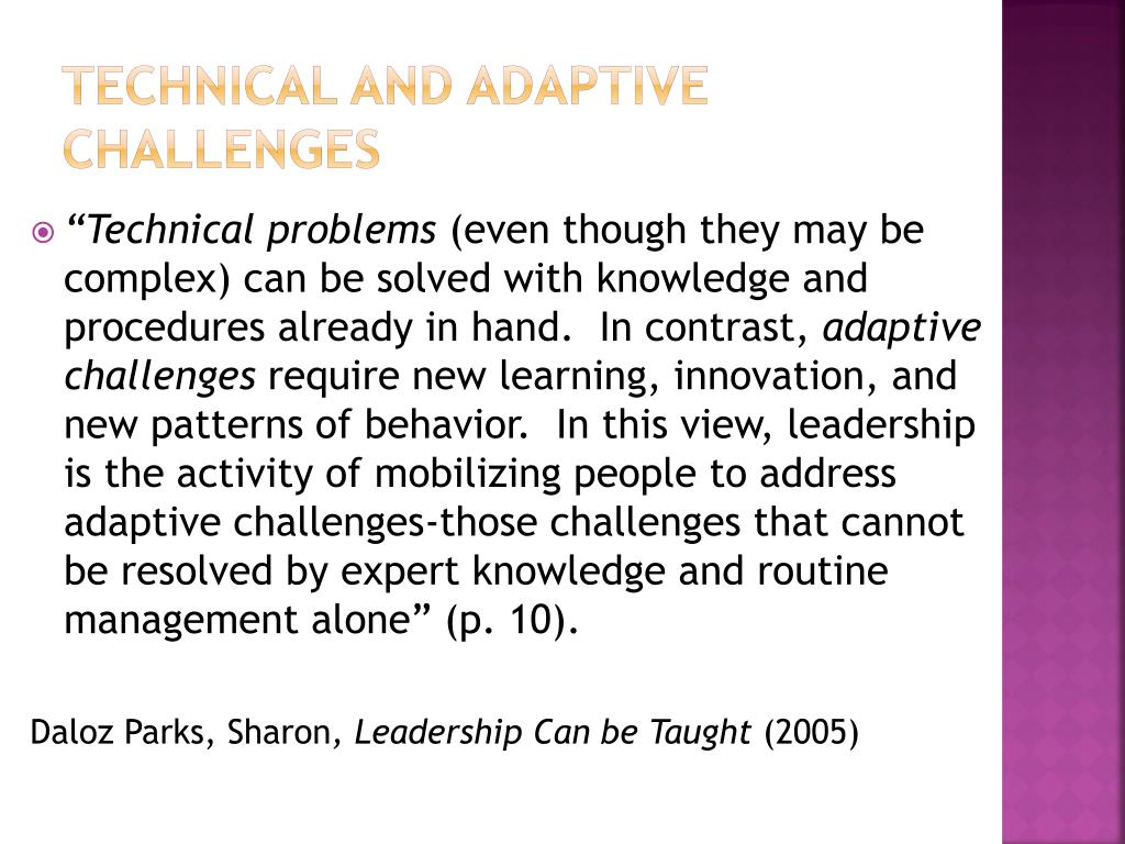 Technical and Adaptive Challenges