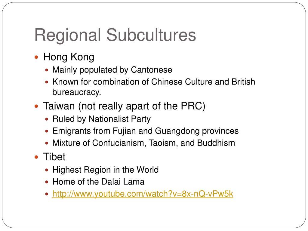 Regional Subcultures