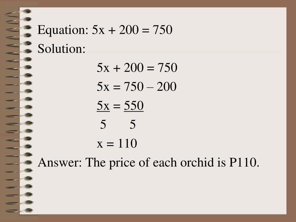 Equation: 5x + 200 = 750