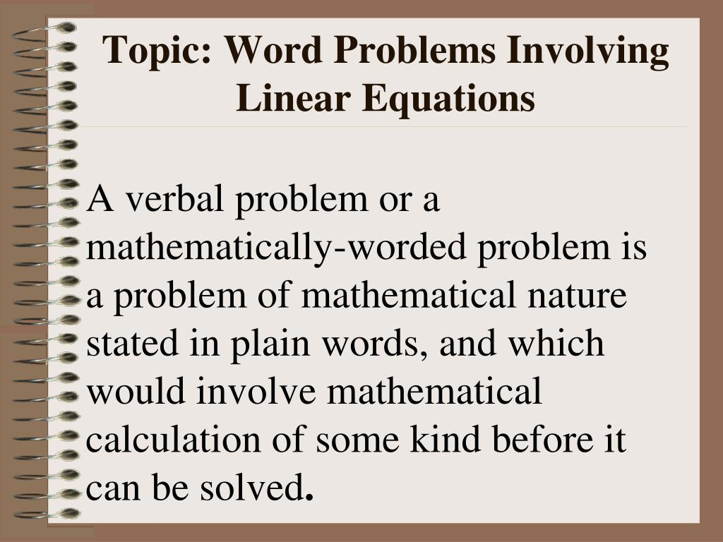 Topic: Word Problems Involving Linear Equations
