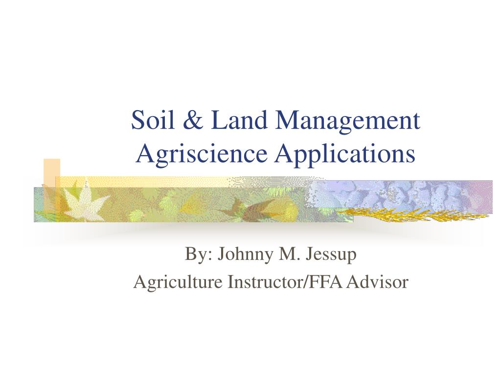 Soil & Land Management