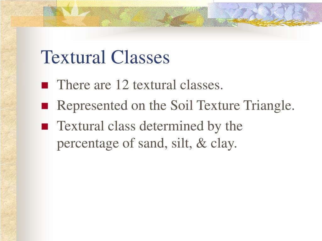 Textural Classes
