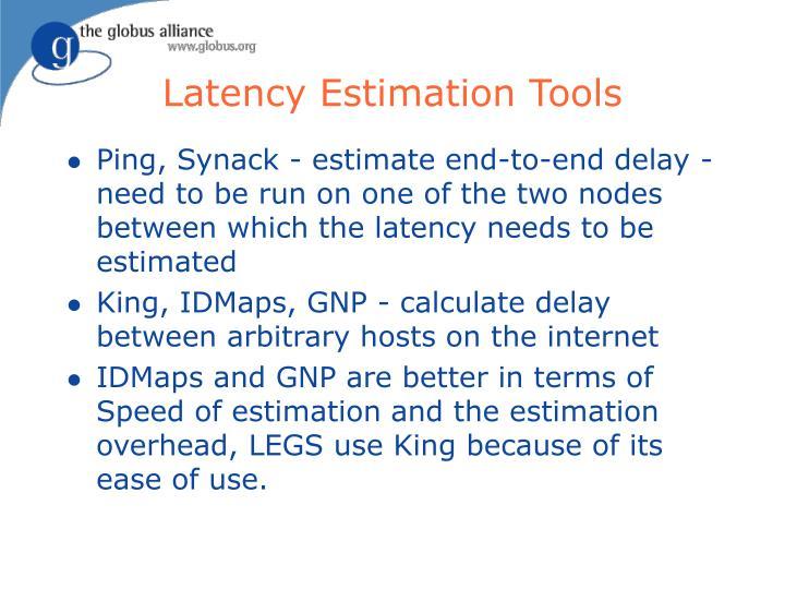 Latency Estimation Tools