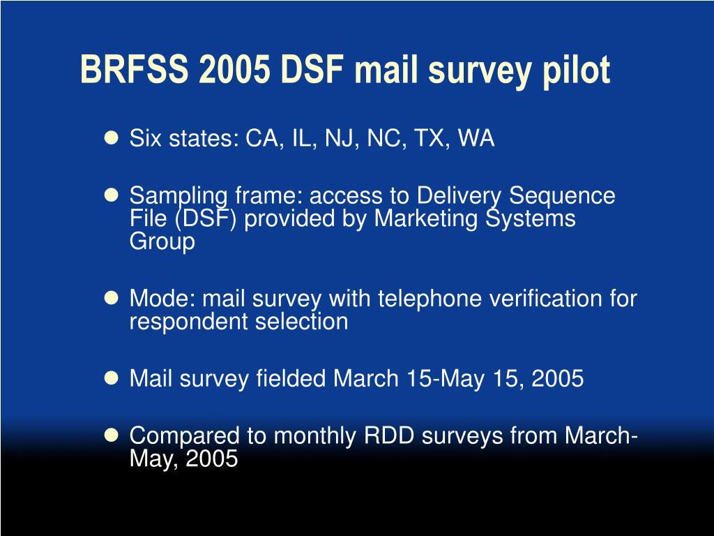 BRFSS 2005 DSF mail survey pilot