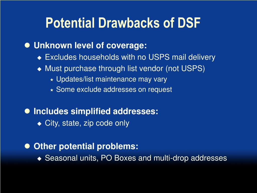 Potential Drawbacks of DSF