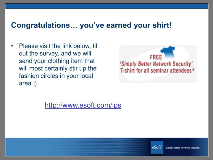 Congratulations… you've earned your shirt!