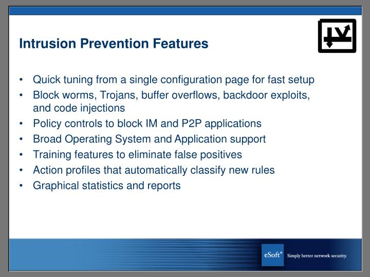 Intrusion Prevention Features