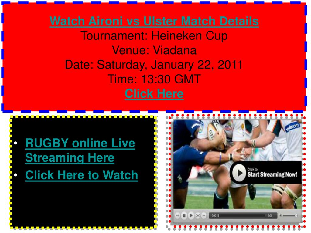 Watch Aironi vs Ulster Match Details