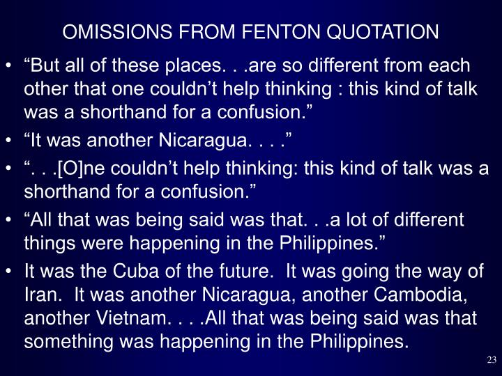 OMISSIONS FROM FENTON QUOTATION