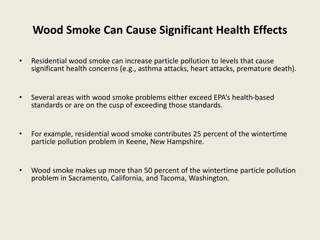 Wood Smoke Can Cause Significant Health Effects