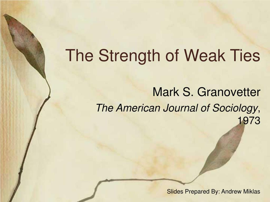 ppt the strength of weak ties powerpoint presentation