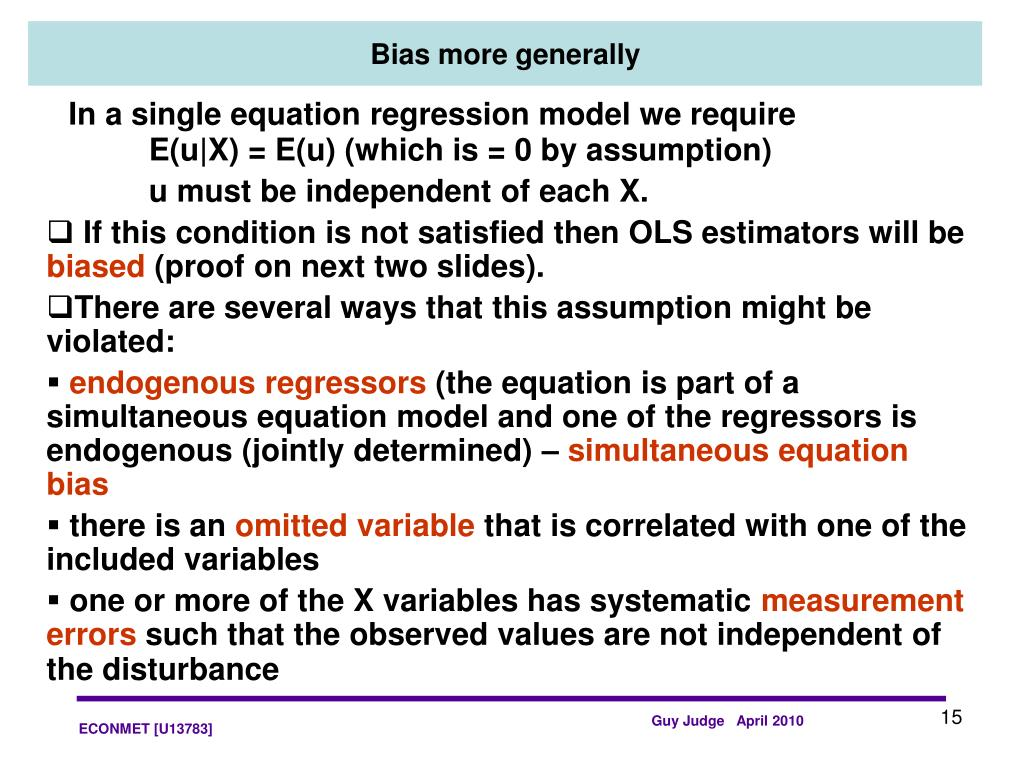 In a single equation regression model we require E(u|X) = E(u) (which is = 0 by assumption)