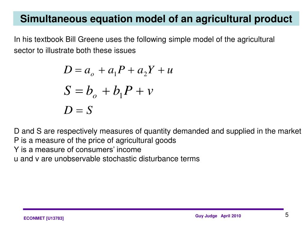 Simultaneous equation model of an agricultural product