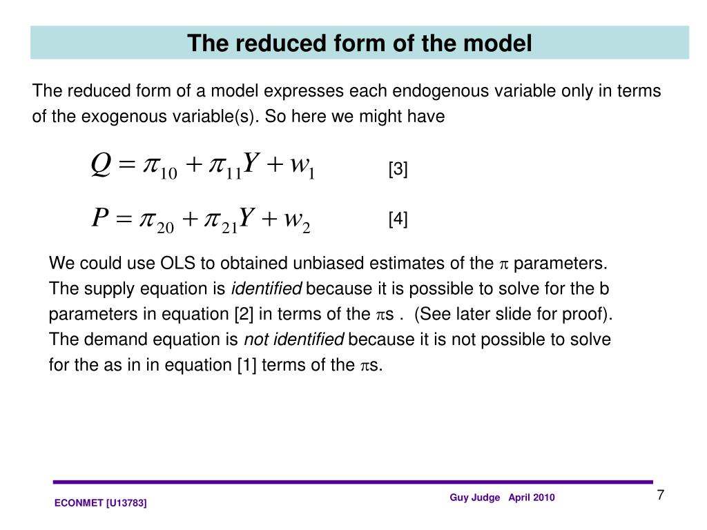 The reduced form of the model