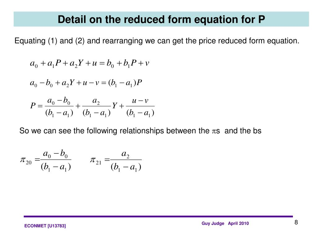 Detail on the reduced form equation for P
