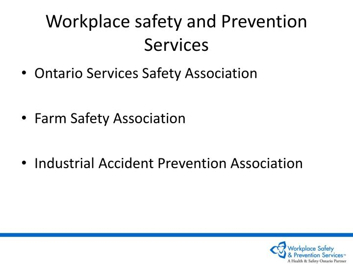 Workplace safety and prevention services l.jpg
