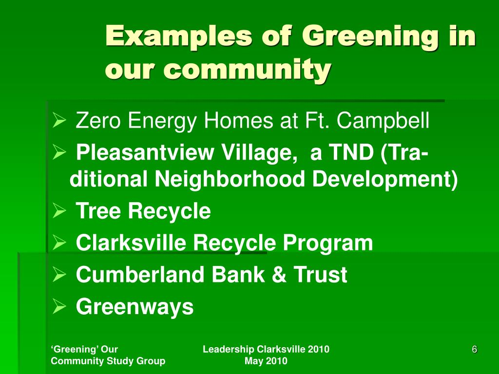 Examples of Greening in our community