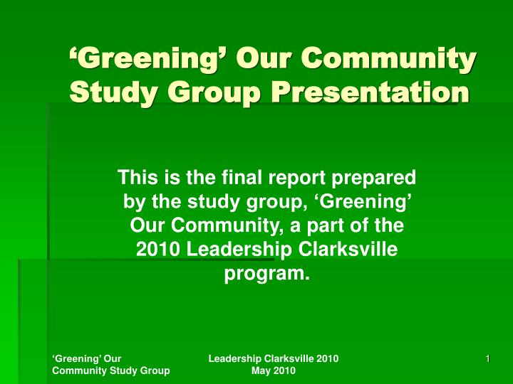 Greening our community study group presentation l.jpg