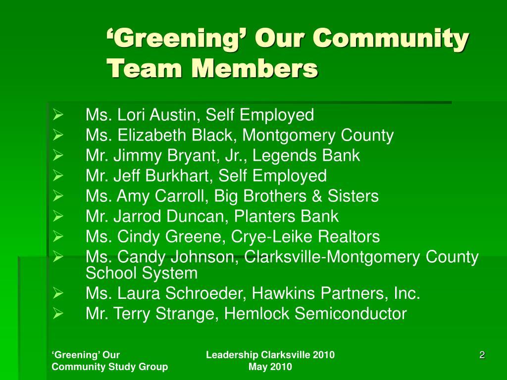 'Greening' Our Community Team Members