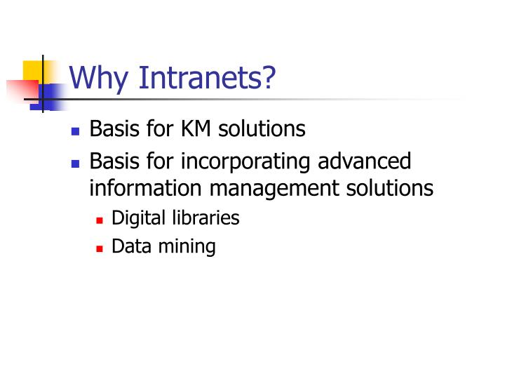 Why Intranets?