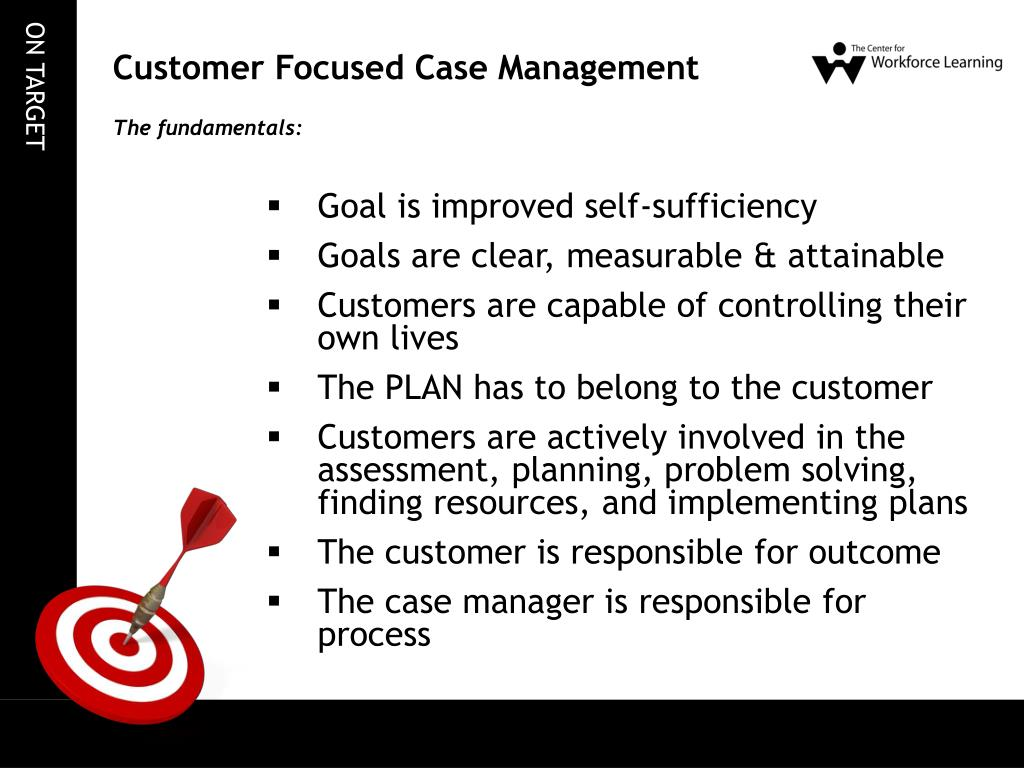 Customer Focused Case Management