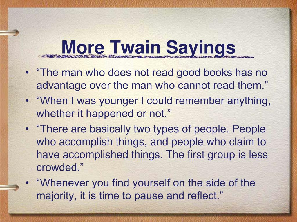 More Twain Sayings