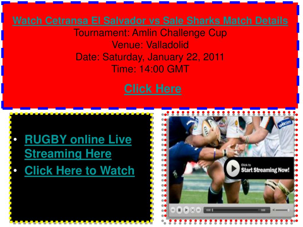 Watch Cetransa El Salvador vs Sale Sharks Match Details