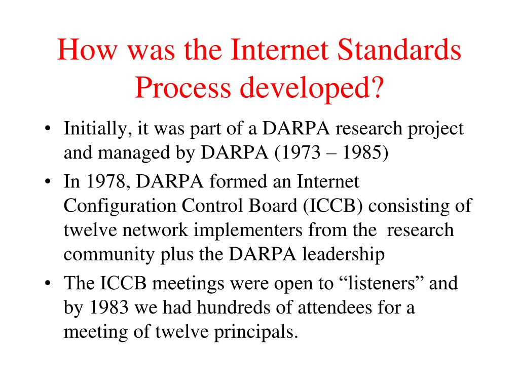 How was the Internet Standards Process developed?