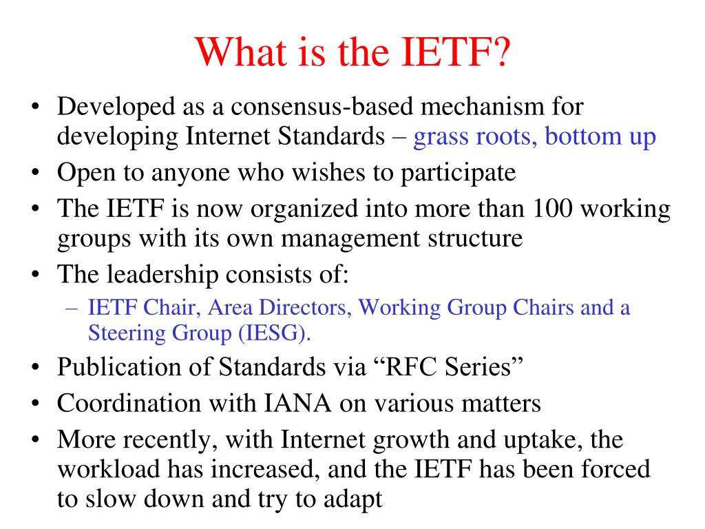 What is the IETF?