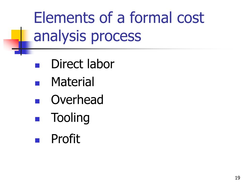 Elements of a formal cost analysis process