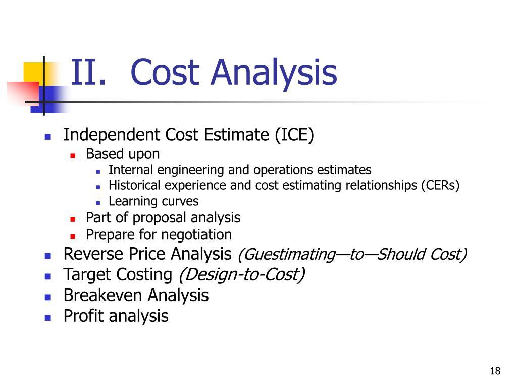 II.  Cost Analysis