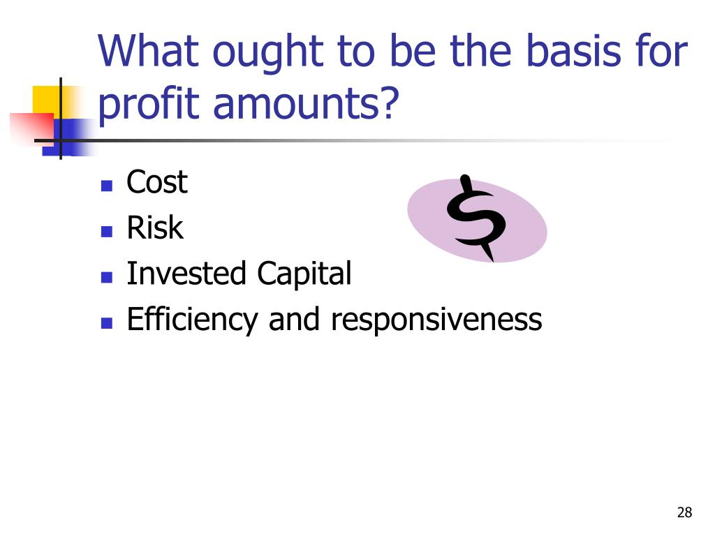 What ought to be the basis for profit amounts?