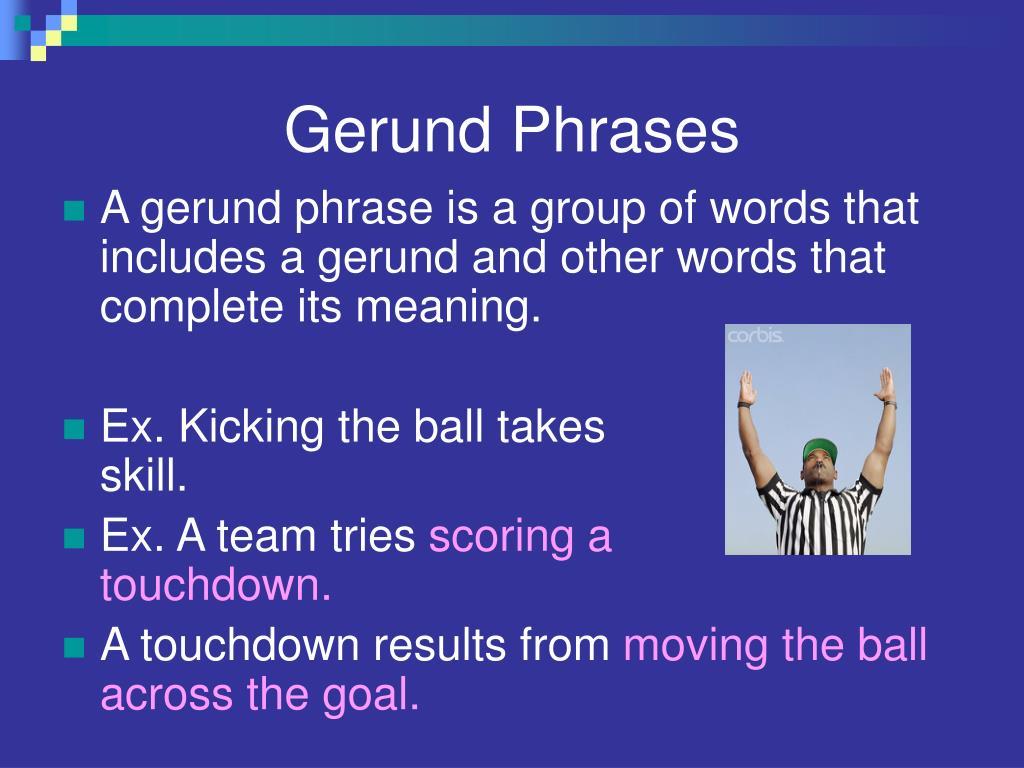 PPT - Gerunds and Geru...