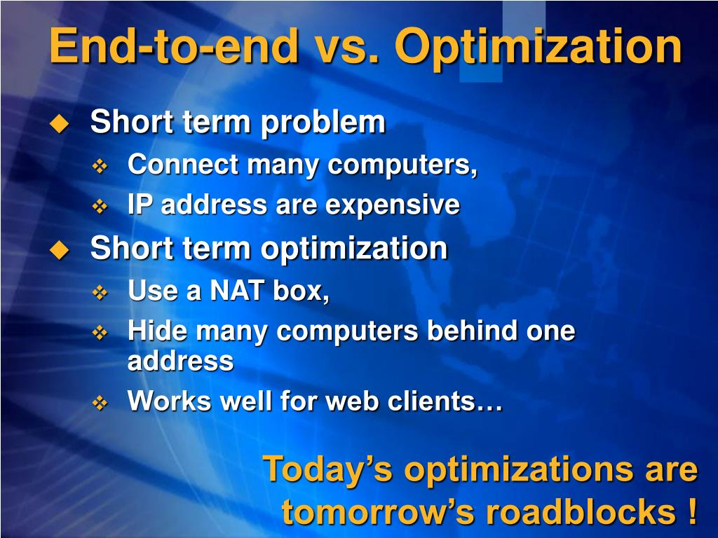 End-to-end vs. Optimization