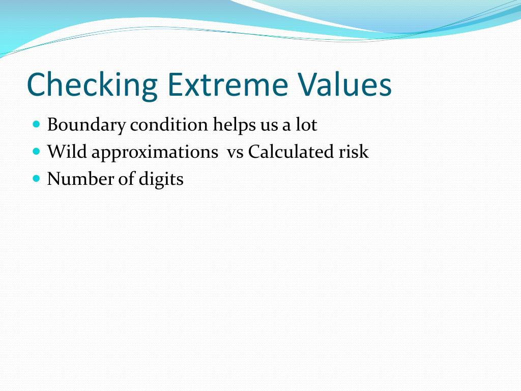 Checking Extreme Values