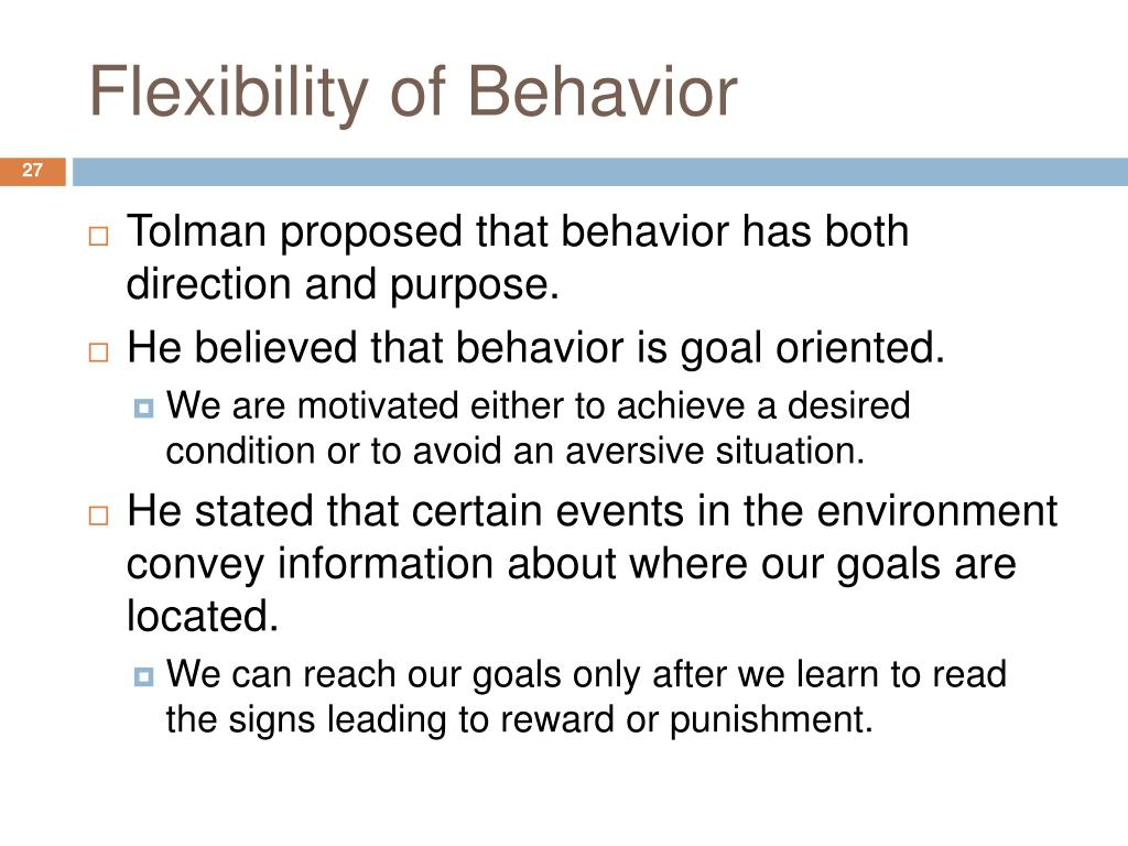 Flexibility of Behavior