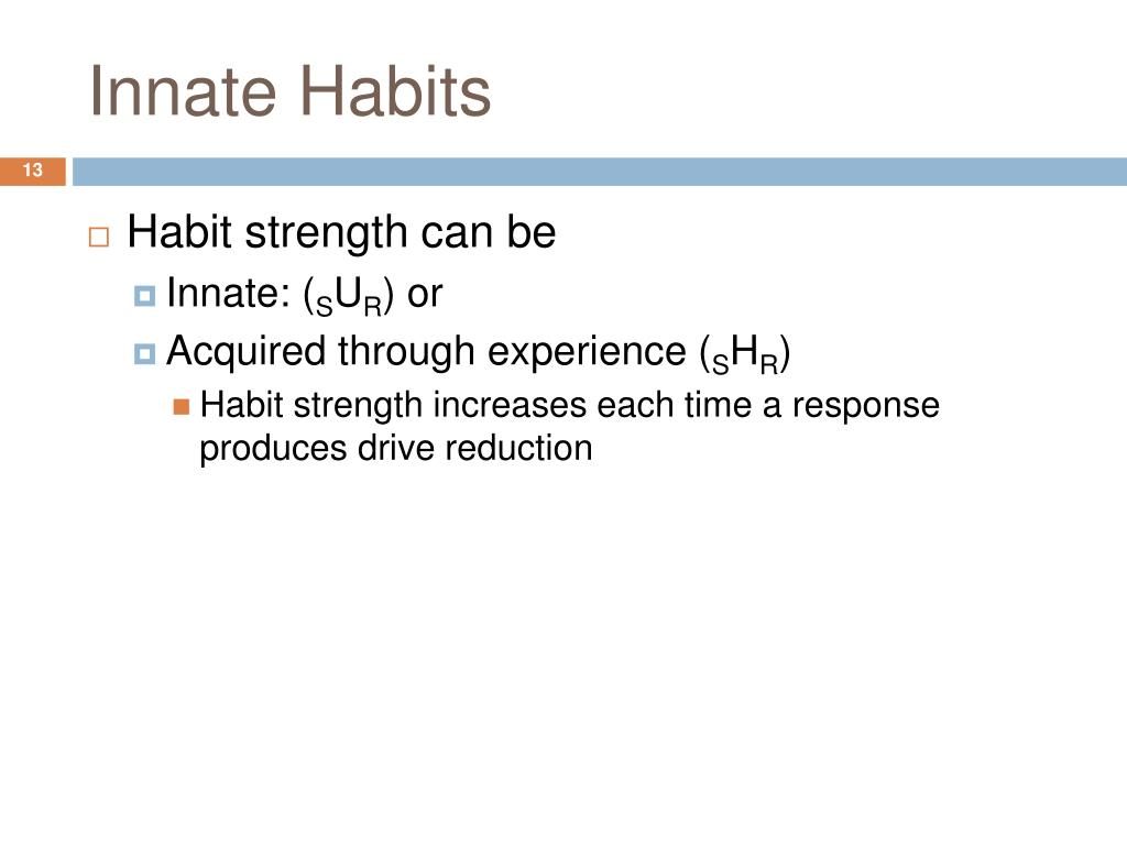 Innate Habits
