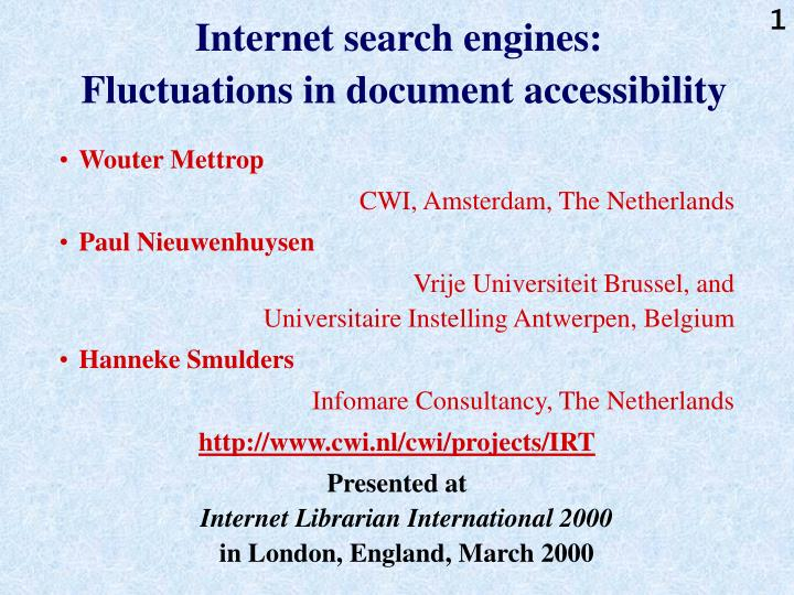 Internet search engines fluctuations in document accessibility