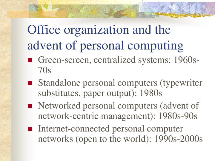 Office organization and the advent of personal computing l.jpg