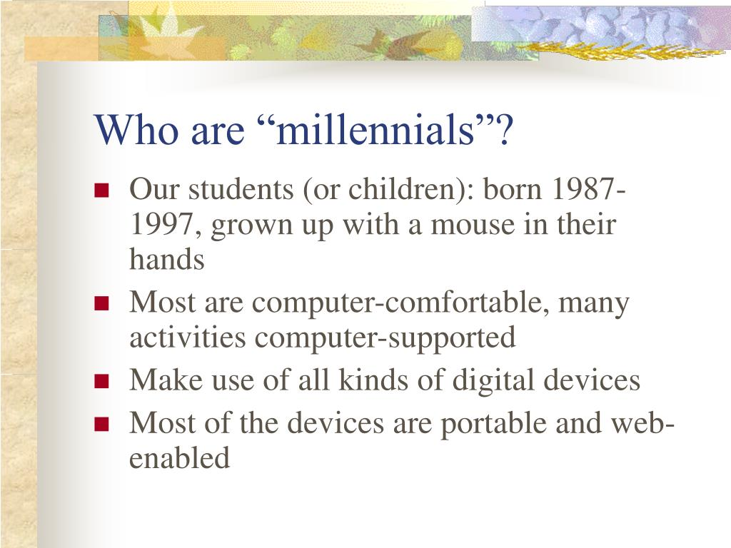 "Who are ""millennials""?"
