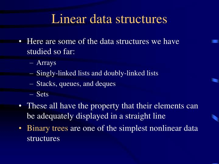 Linear data structures