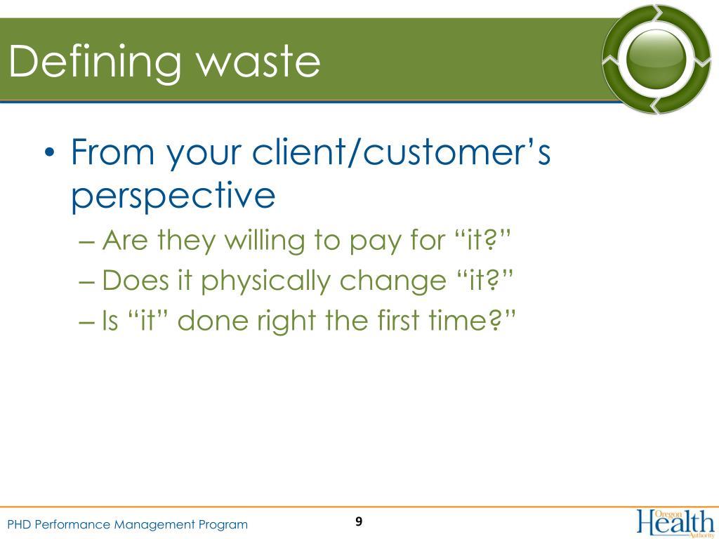 Defining waste