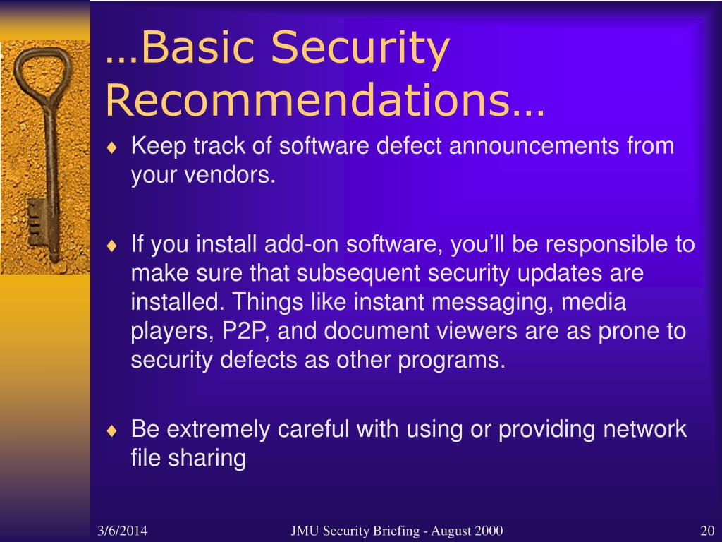 …Basic Security Recommendations…
