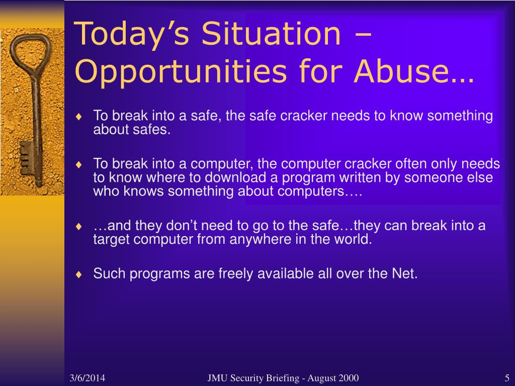 Today's Situation – Opportunities for Abuse…