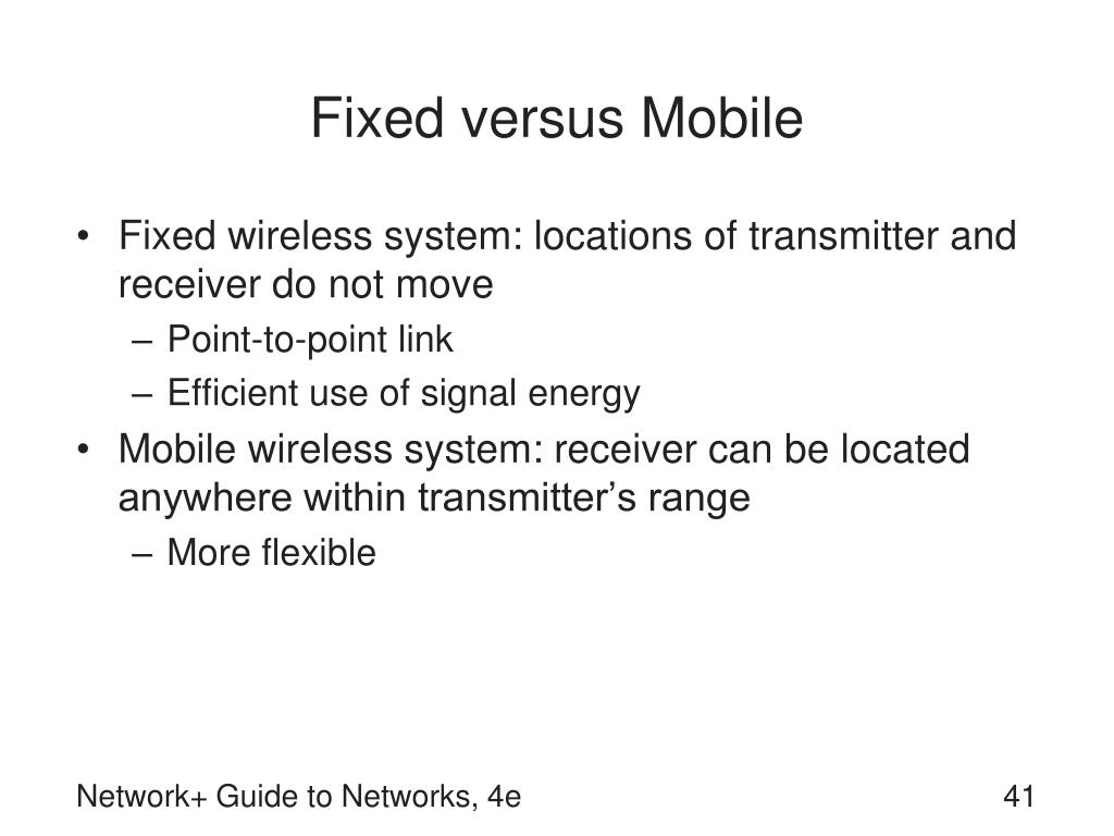 Fixed versus Mobile