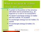 what do we mean by systems closed open and isolated