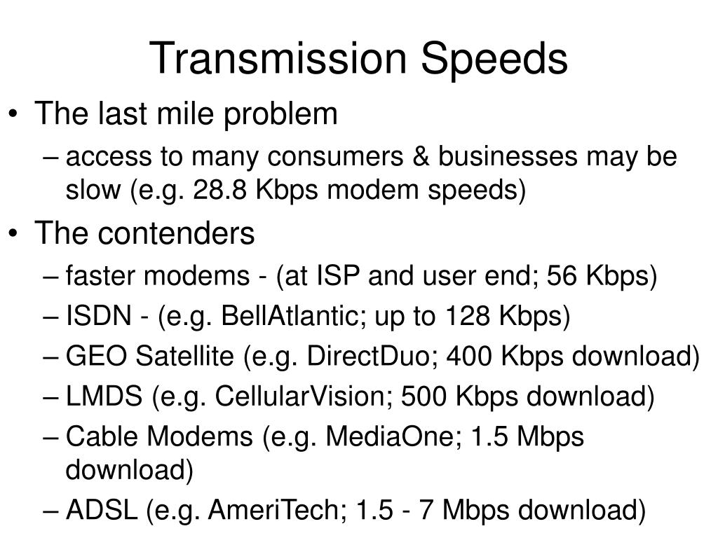 Transmission Speeds