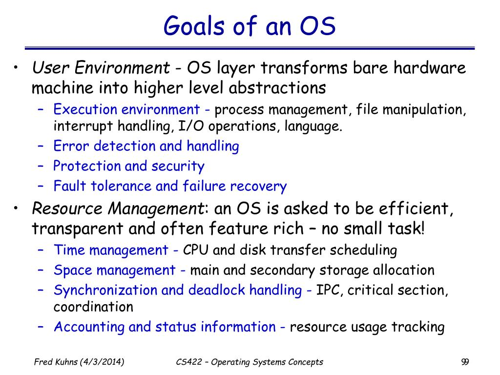 Goals of an OS