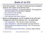 goals of an os