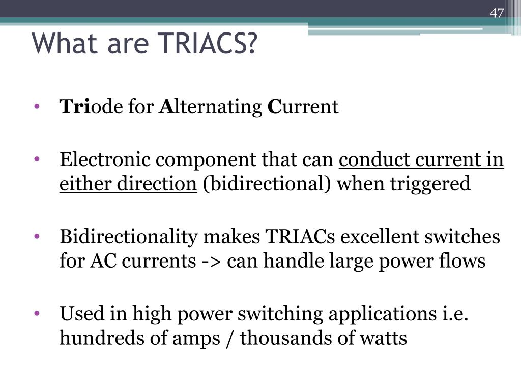What are TRIACS?